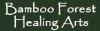 Bamboo Forest Healing Arts