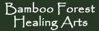 Bamboo Forest Healing Arts